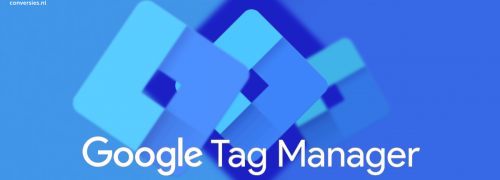 Google Tag Manager uitgelicht
